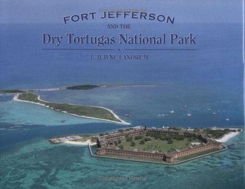 Fort Jefferson and the Dry Tortugas National Park PDF
