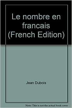 Le nombre en francais (French Edition): 9782930481111