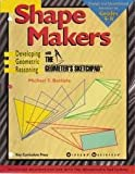 Shape Makers: Developing Geometric Reasoning With the Geometers Sketchpad