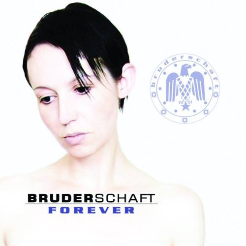 Bruderschaft - Forever (CD2) - Zortam Music