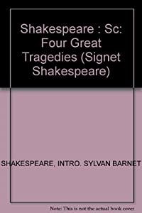 Four Great Tragedies (Shakespeare, Signet C