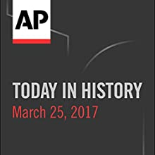 Today in History: March 24, 2017 Radio/TV Program by Camille Bohannon