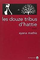 Les douze tribus d'Hattie © Amazon