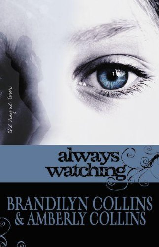 Cover of Always Watching (The Rayne Tour, Book 1)