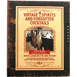 Vintage Spirits and Forgotten Cocktails Book - Updated Edition