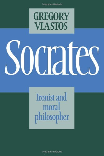 Socrates Paperback: Ironist and Moral Philosopher