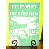img - for The Prophet Of Little Cane Creek book / textbook / text book