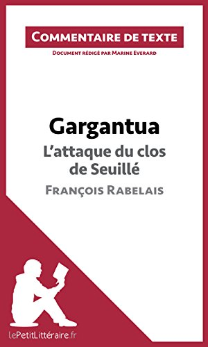 Gargantua de Rabelais - L'attaque du clos de Seuill PDF