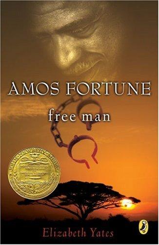 Amos Fortune, Free Man (Newbery Library, Puffin), Elizabeth Yates
