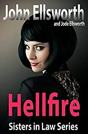 Legal Thriller: Hellfire: Sisters In Law Series (Courtroom Drama Series Book 2)