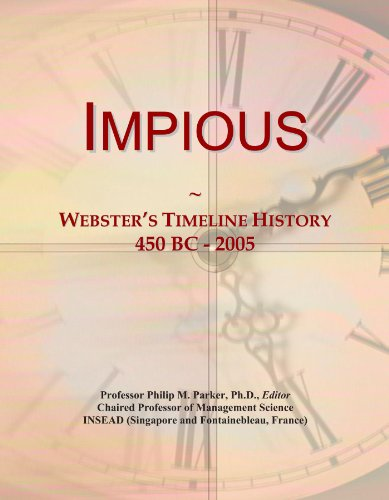 Impious: Webster's Timeline History, 450 BC - 2005