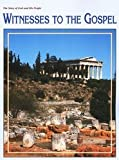 The Story of God and His People Witnesses To The Gospel (0874639603) by Christian Schools International