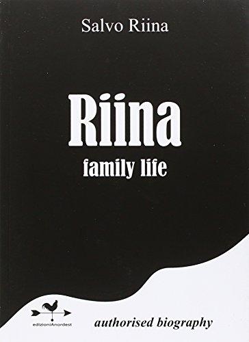 Riina family life PDF