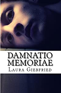 Damnatio Memoriae by Laura Giebfried ebook deal