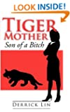 Tiger Mother Son of a Bitch
