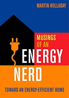 Book Cover: Musings of an Energy Nerd: Toward an Energy-Efficient Home