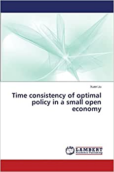 Time Consistency Of Optimal Policy In A Small Open Economy