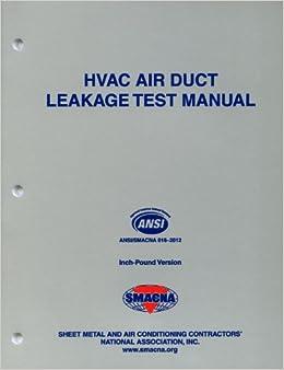 Hvac Air Duct Leakage Test Manual Smacna 9781617210273