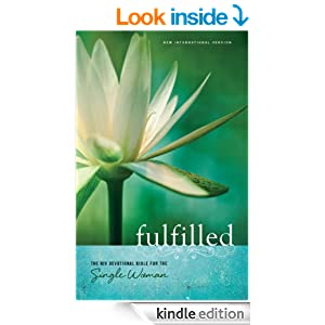 Fulfilled: The NIV Devotional Bible for the Single Woman