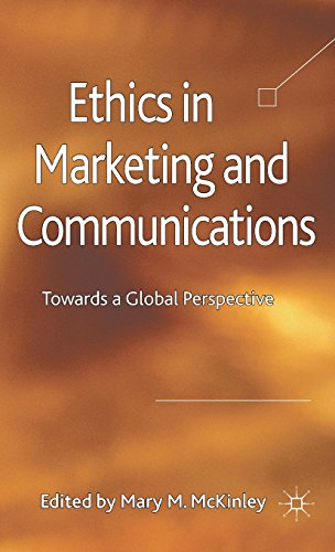 Ethics in Marketing and Communications: Towards a Global Perspective