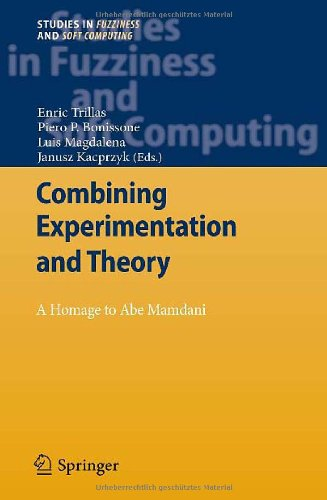 Combining Experimentation and Theory: A Hommage to Abe Mamdani