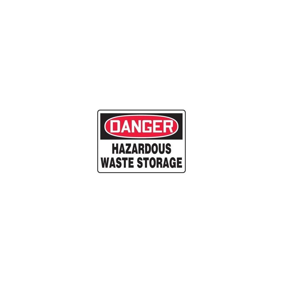 DANGER HAZARDOUS WASTE STORAGE Sign   10 x 14 Adhesive Dura Vinyl
