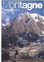 Valle d'Aosta. Alte vie. Con cartina