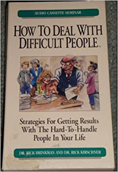 How To Deal With Difficult People: Audio Cassette Seminar