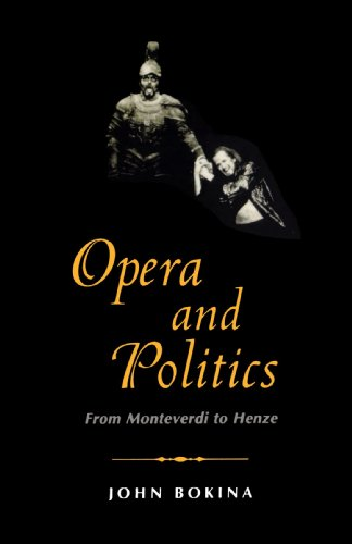 Opera and Politics: From Monteverdi to Henze