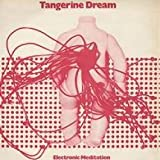 Tangerine Dream - Electronic Meditation - Esoteric Reactive - EREALP 1025
