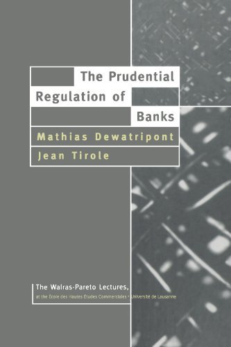 the-prudential-regulation-of-banks-walras-pareto-lectures-by-mathias-dewatripont-1994-12-20
