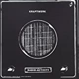 Radio-Activity by Kraftwerk (2004-02-23)