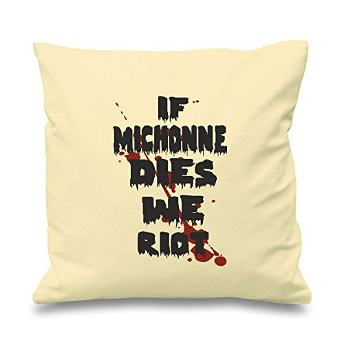 Se Michonne Dies We Riots Living riferimento Walking Dead-parodia Zombie Cuscino decorativo quadrato-Cuscino Scatter, Cotone, natur, 45cm x 45cm (18 inch)