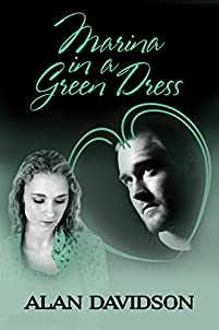 (FREE on 9/19) Marina In A Green Dress by Alan Davidson - http://eBooksHabit.com