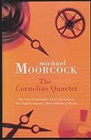 "The Cornelius Quartet: ""Final Programme"", ""Cure for Cancer"", ""English Assassin"", ""Condition of Muzak"""