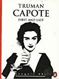 The First and Last (Penguin 60s) (0146000641) by Truman Capote