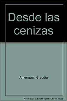 Desde las cenizas: Claudia and BTU Amengual, BTU: 9789508510457