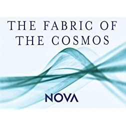 NOVA: The Fabric of the Cosmos