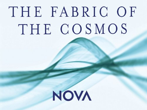Amazon video review september 2012 for The fabric of the cosmos tv series