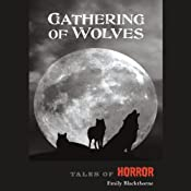 Gathering of Wolves: Tales of Horror Series by High Noon Books | Emily Blackthorne