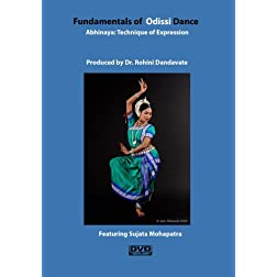 Fundamentals of Odissi Dance: Abhinaya: Technique of Expression (PAL)