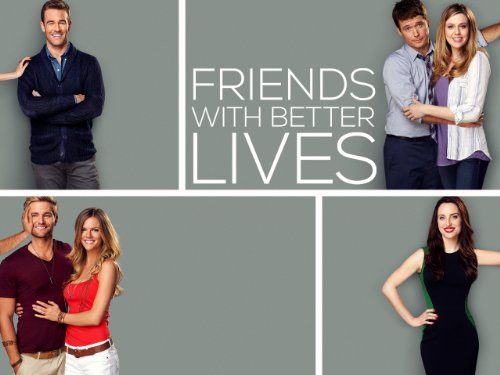 Friends With Better Lives: Pilot / Season: 1 / Episode: 1 (2014) (Television Episode)