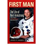 FIRST MAN THE LIFE OF NEIL ARMSTRONG...