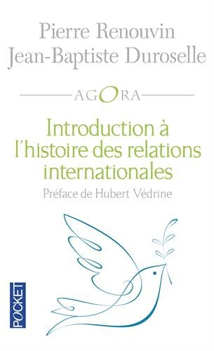 Introduction à l'histoire des relations internationales (French Edition)
