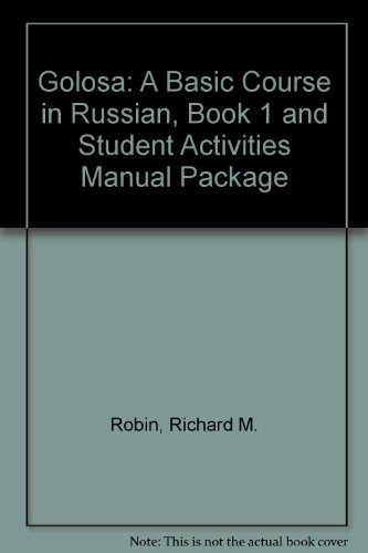 Golosa: A Basic Course in Russian, Book 1 and Student...