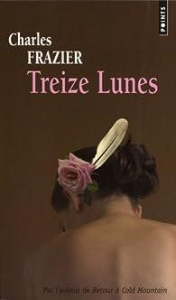 Treize Lunes par Charles Frazier