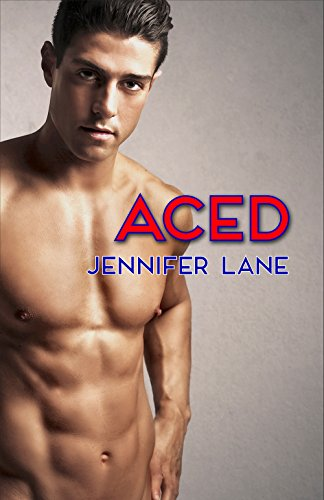 Aced by Jennifer Lane ebook deal