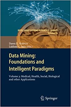 Data Mining: Foundations and Intelligent Paradigms: Volume 3: Medical