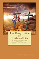 The Resurrection of Truth and Lies