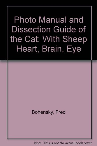 Photomanual and Dissection Guide of Cat